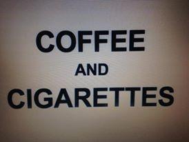 kawcia i papierosy.